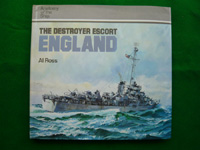 Anatomy of the Ship - The Destroyer Escort - England